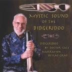 Mystic Sound of the Didgeridoo