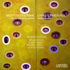Morton Feldman: Clarinet and String Quartet; Christopher Fox: Clarinet Quintet