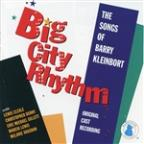 Big City Rhythm: Songs Of Barry Kleinbort