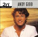 20TH Century Masters: The Millennium Collection: The Best Of Andy Gibb