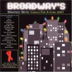 Broadway's Greatest Gifts : Carols For A Cure 2001