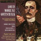 Gottschalk: Works for piano solo, four hands &amp; with orchestra