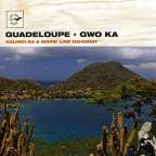 Air Mail Music: Guadeloupe - Gwo Ka