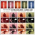 Introducing Straight Ahead