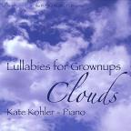 Lullabies for Grownups: Clouds