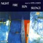 Night Fire Sun Silence