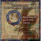 Music & Songs Of The Great Tapestry Of Scotland