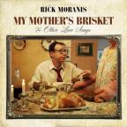 My Mother's Brisket & Other Love Songs