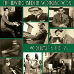 Irving Berlin Songbook, Vol. 3