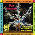 Pan Woman: Steelbands of Trinidad & Tobago