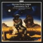 Villa-Lobos: Symphonies Nos. 3 &amp; 9