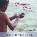 Samma Sati: Right Mindfulness. Music for Meditation