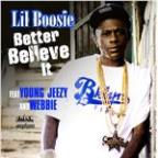Better Believe It [Feat. Young Jeezy]