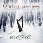 Winter, Fire And Snow: A Celtic Christmas Collection