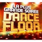 La Plus Grande Soiree Dancefloor