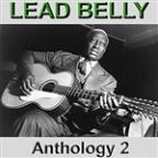 Lead Belly Anthology 2
