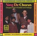 Sing De Chorus: Calypso from Trinidad and Tobago
