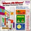 Where, Oh Where - Rare Songs of the American Theater / Kaye