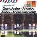 Chant Arabo-Andalou (Arabo Andalusian Song)
