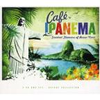 Cafe Ipanema: Greatest Flavours of Bossa Nova
