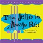 Jello Is Always Red