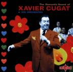 Romantic Sound of Xavier Cugat