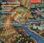 Stravinsky: The Firebird; Petrushka; The Rite of Spring