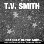 Sparkle in the Mud, Vol. One 1979 - 1983