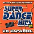 Super Dance Hits En Espanol