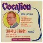 Carrol Gibbons-Hitting A New High