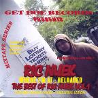 Where I'm at Reloaded: The Best of Ric Nuek, Vol. 1