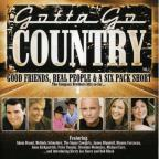 Gotta Go Country, Vol 1