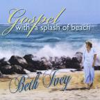 Gospel With A Splash Of Beach