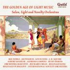 Golden Age of Light Music: Salon, Light and Novelty Orchestras