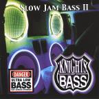 Slow Jam Bass, Vol. 2