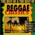 Best Of & The Rest Of Reggae Classics