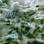 Fighting the Waves - Music of Antheil / Ensemble Modern