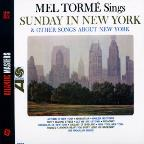 Mel Torme Sings Sunday in New York and Other Songs About New York