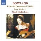 Dowland: Fancyes, Dreams and Spirits - Lute Music, Vol. 1