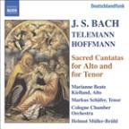 Bach, Telemann, Hoffmann: Sacred Cantatas for Alto &amp; Tenor