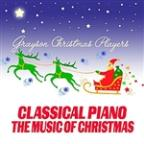 Classical Piano The Music Of Christmas