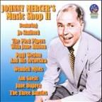Johnny Mercer's Music Shop, Vol. 2