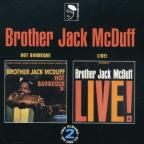 Hot Barbeque/Brother Jack McDuff Live!