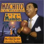 Relax & Mambo Including Afro-Cuban Jazz Suite With Charlie Parker