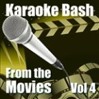 Karaoke Bash: From The Movies Vol 4