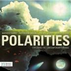 Polarities: Exploring the Contemporary Expanse