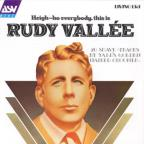 Heigh-Ho Everybody, This Is Rudy Vallee