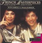 French Masterpieces for Flute and Piano / Robinson, Laredo