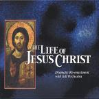 Life Of Jesus Christ