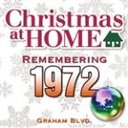 Christmas At Home: Remembering 1972